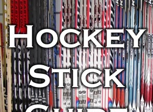 Ice Hockey Stick Guide